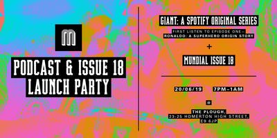 MUNDIAL ISSUE 18 & PODCAST LAUNCH PARTY