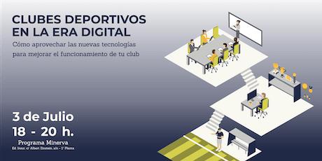 Clubes deportivos en la era digital. entradas