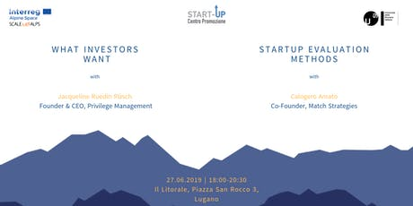 What Investors Want & StartUp Evaluation tickets
