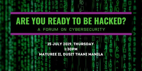 Are You Ready to be Hacked? A Forum on Cybersecurity tickets
