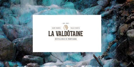 Focus On | Distilleria La Valdotaine biglietti