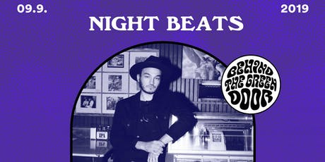 NIGHT BEATS // behind the green door Tickets