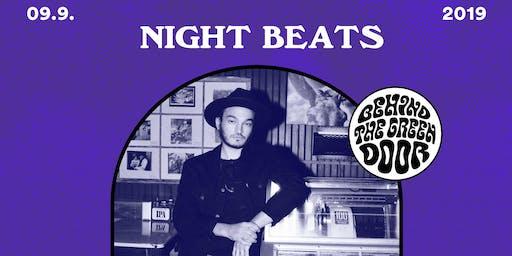 NIGHT BEATS // behind the green door