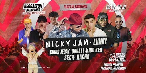 REGGAETON BARCELONA SUMMER EDITION 2K19:   Nicky Jam + LUNAY + Darell
