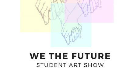 We The Future at X Gallery tickets