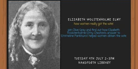 Elizabeth Wolstenholme Elmy: Her role in getting women the vote tickets
