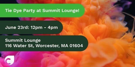 Tie Dye Party at the Summit Lounge in Worcester! tickets