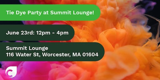 Tie Dye Party at the Summit Lounge in Worcester!