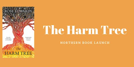 The Harm Tree Northern Book Launch tickets