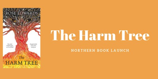 The Harm Tree Northern Book Launch