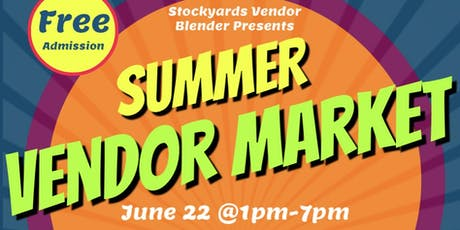 Vendor Market by Stockyards Vendor Blender tickets