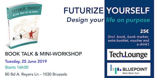 Futurize Yourself - Book Talk & Mini-Workshop