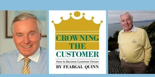 "Drogheda Business Book Club - ""Crowning the Customer"" by Feargal Quinn"
