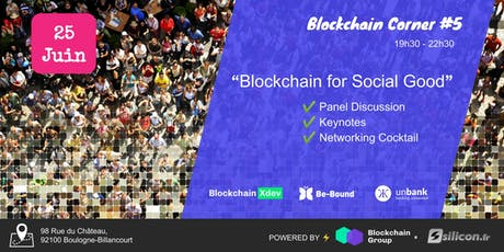 Blockchain Corner #5 : Blockchain for Social Good tickets