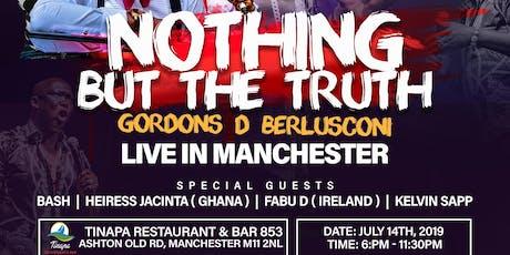 Gordons D' Berlusconi Live in Manchester #NothinButTheTruth tickets