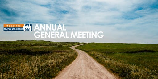 2019 WorkSafeNB Annual General Meeting