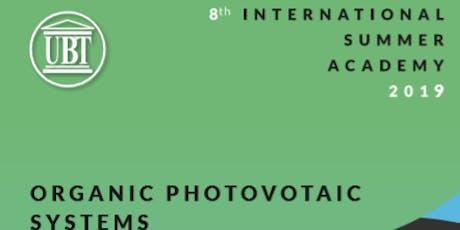 INTERNATIONAL SUMMER SCHOOL ON ORGANIC PHOTOVOLTAIC SYSTEMS tickets