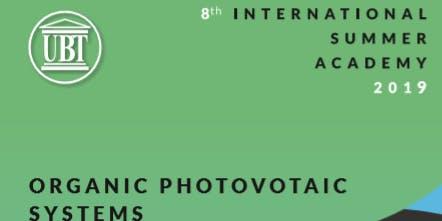 INTERNATIONAL SUMMER SCHOOL ON ORGANIC PHOTOVOLTAIC SYSTEMS