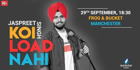 Koi Load Nahi - Manchester tickets