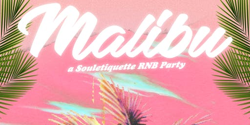 Malibu : Souletiquette RNB Party