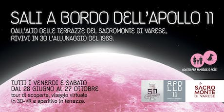 SALI A BORDO DELL'APOLLO 11 / A  Sacro Monte rivivi l'allunaggio in VR tickets