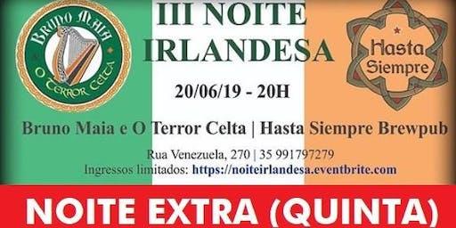 III Noite Irlandesa com Bruno Maia e O Terror Celta no Hasta Siempre Brewpub