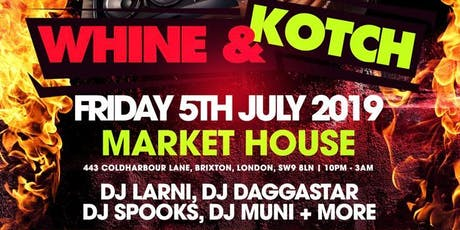 Whine and Kotch - Bashment Special tickets