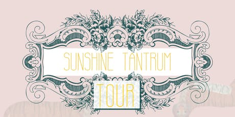 Sunshine Tantrum Tour: Cork tickets