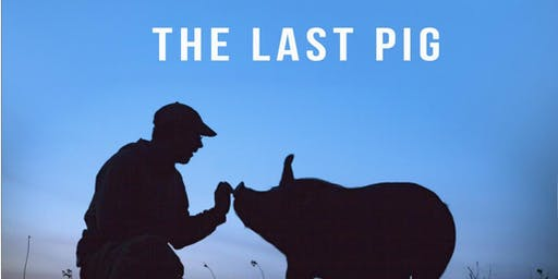 The Last Pig Film Showing at Black Bottom Vegfest with Cult Classic Brewing