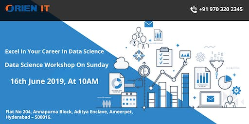 Time To Enroll For New Weekend Batch On Data Science Training By Experts At Orien IT Commencing From 16th june 2019 Hyderabad
