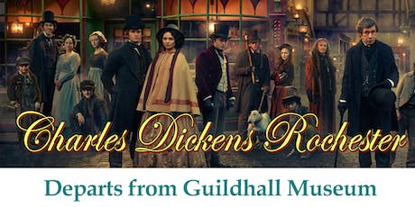 DISCOVER CHARLES DICKENS' ROCHESTER tickets