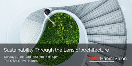 TEDxHamraSalon VIII: Sustainability- through the lens of architecture tickets