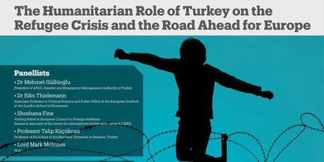 The humanitarian role of Turkey on refugee crisis and road ahead for Europe tickets