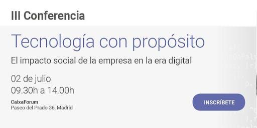 TECNOLOGÍA CON PROPÓSITO. El impacto social de la empresa en la era digital