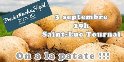 "PechaKucha Night ""On a la patate"""
