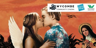 Romeo + Juliet (12A) - Wycombe Community Cinema