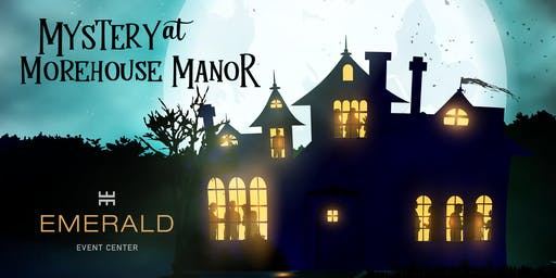 Mystery at Morehouse Manor - Murder Mystery Dinner