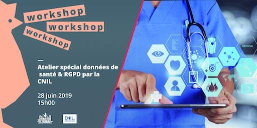Workshop spécial données de santé & RGPD par la @Cnil