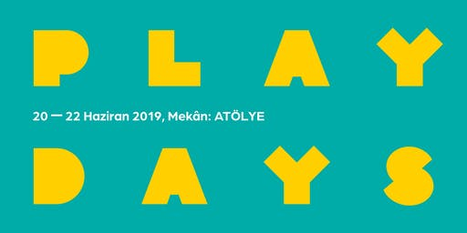 Play Days #2 - Plasticity: playthings and playspaces