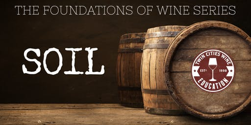 SOIL: The Foundations of Wine series