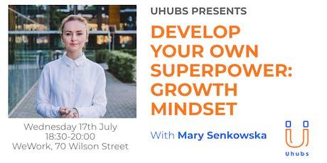 Develop your own superpower: Growth Mindset tickets