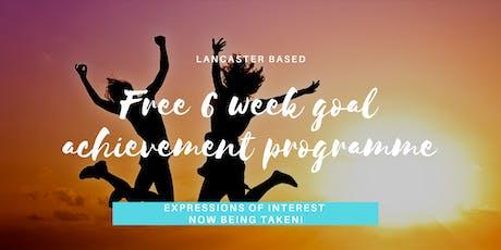 Lancaster Free 6 Week Goal Achievement Programme tickets