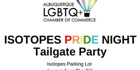 Isotopes Pride Night Tailgate Party tickets