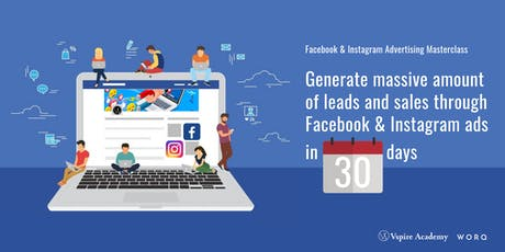 Generate Massive Amount Of Leads And Sales Through Facebook & Instagram Ads In 30 days tickets