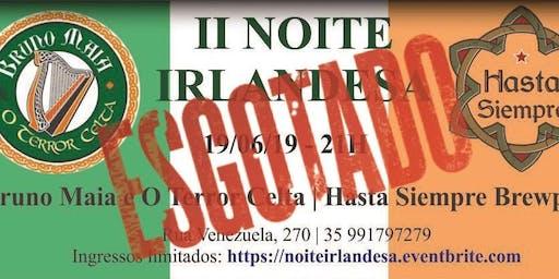 II Noite Irlandesa com Bruno Maia e O Terror Celta no Hasta Siempre Brewpub