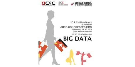 4. D A CH-Konferenz und ACSC-Kongress 2019 - BIG DATA Tickets
