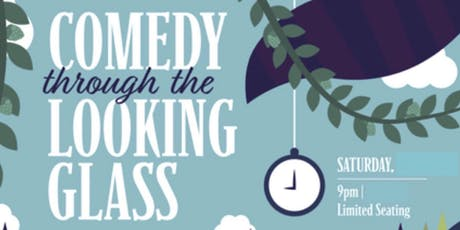 Comedy through the Looking Glass  tickets