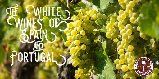 The White Wines of Spain and Portugal