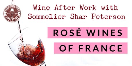 Wine After Work: Rosé wines of France tickets