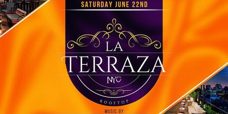 La Terraza NYC (new rooftop) Saturday Night Party with Music by DJ Kazz tickets